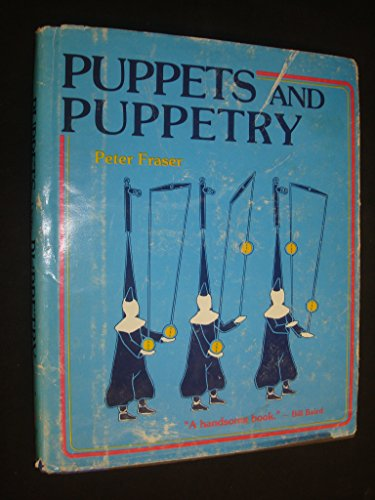 Compare Textbook Prices for Puppets and Puppetry First Edition Edition ISBN 9780812828306 by Fraser, Peter