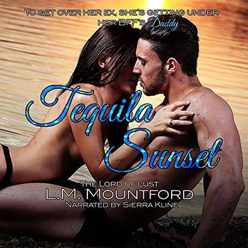 Tequila Sunset Audiobook By L.M. Mountford cover art