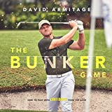 The Bunker Game: How to Play with Confidence from the Sand