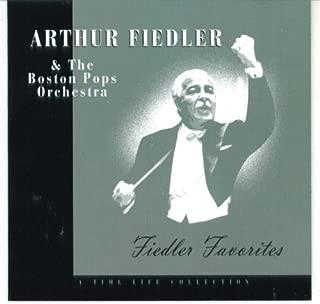 Arthur Fiedler & The Boston Pops: Fiedler Favorites