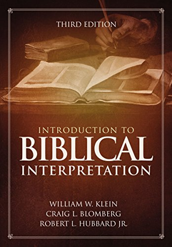 Introduction to Biblical Interpretation: 3rd Edition (English Edition)
