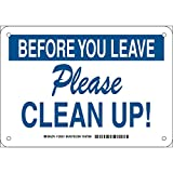 Brady 128221 Maintenance Sign, Legend'Before You Leave Please Clean Up!', 7' Height, 10' Width, Blue on White