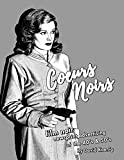 Coeurs Noirs: Film Noir Newsprint Advertising of the 40's & 50's