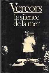 """LA LIBERTE DU SILENCE """"Le silence de la mer"""" de Vercors"""