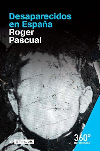 Desaparecidos en España (Reportajes 360º) eBook: Marjanet, Roger Pascual: Amazon.es: Tienda Kindle