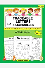 Traceable Letters for Preschoolers: A Fun Handwriting Practice Workbook for Kids with Pen Control, Line Tracing, Letters and Animal Coloring Activities Paperback