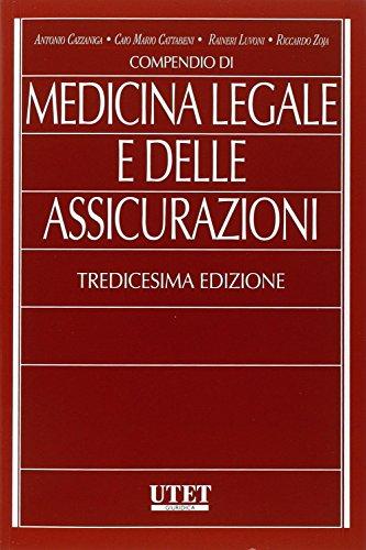 Compendio di medicina legale a delle assicurazioni
