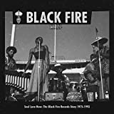 Soul Love Now: Black Fire Records 75-93