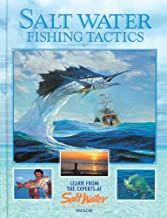Salt Water Fishing Tactics: Learn from the Experts at Salt Water Magazine