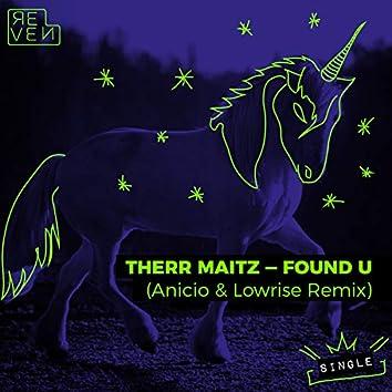 Found U (ANICIO & LowRise Remix)