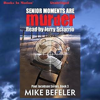 Senior Moments Are Murder audiobook cover art