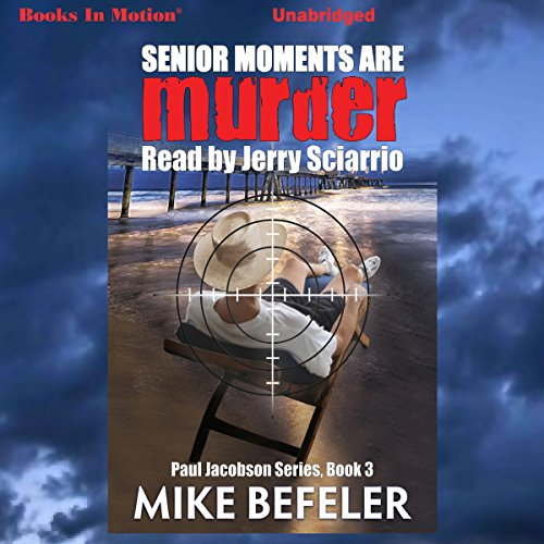 Senior Moments Are Murder audiobook cover art