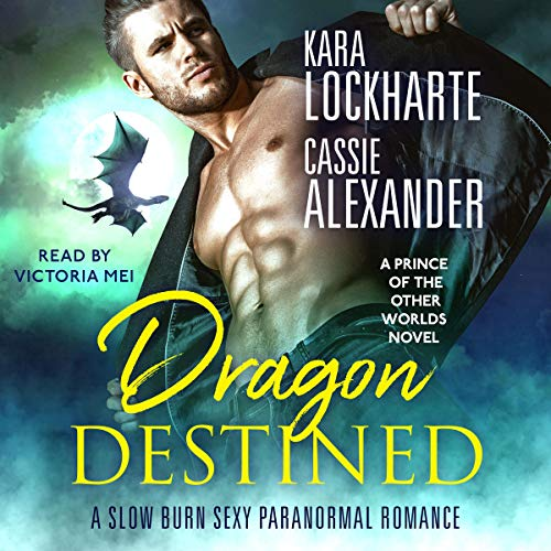 Couverture de Dragon Destined: A Slow Burn Sexy Paranormal Romance