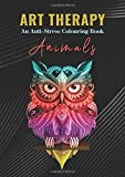 Art Therapy An Anti-Stress Colouring Book Animals: Kids and Adults Coloring Book with Fun, Easy, and Relaxing Animals Coloring Pages