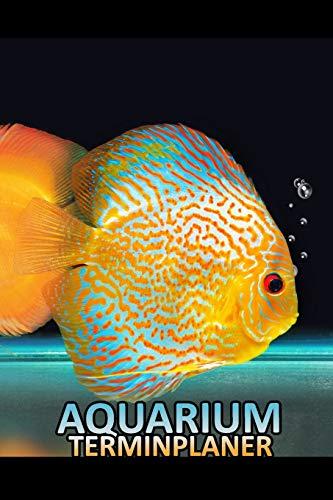 Aquarium Terminplaner: Diskus Fisch Aquaristik Terminkalender Notizbuch Geschenk für Mann und Frau Hobby Freizeit