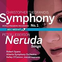 Neruda Songs Theofanidis: Symphony No. 1