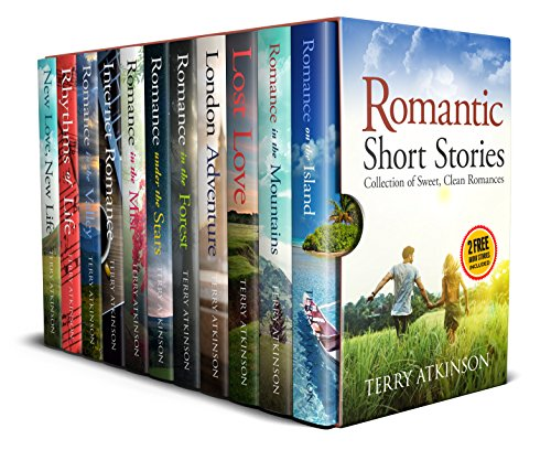 Romantic Short Stories: Feel good short stories by [Terry Atkinson]