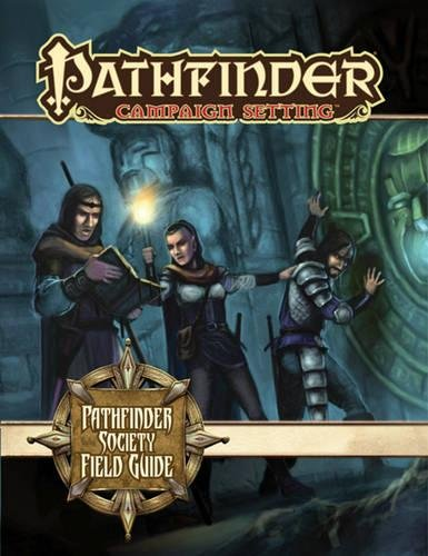 Pathfinder Society Field Guide (Pathfinder Campaign Setting)