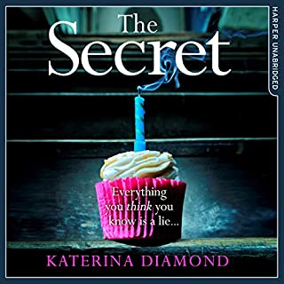 The Secret                   By:                                                                                                                                 Katerina Diamond                               Narrated by:                                                                                                                                 Stevie Lacey                      Length: 10 hrs and 18 mins     108 ratings     Overall 4.4