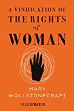 A Vindication of the Rights of Woman Illustrated
