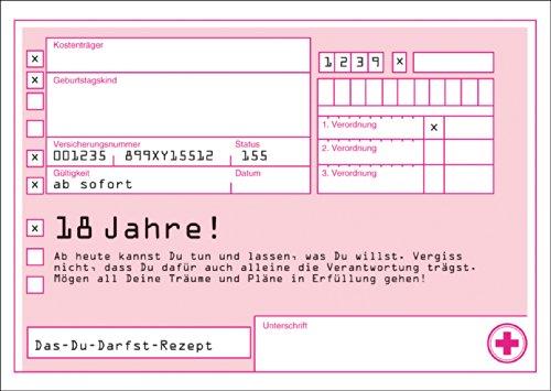 Verschenken Sie Das-Du-Darfst-Rezept zum 18. Geburtstag • auch zum direkt Versenden mit ihrem persönlichen Text als Einleger. • edle Gratulationskarte zum Geburtstag mit Umschlag geschäftlich & privat