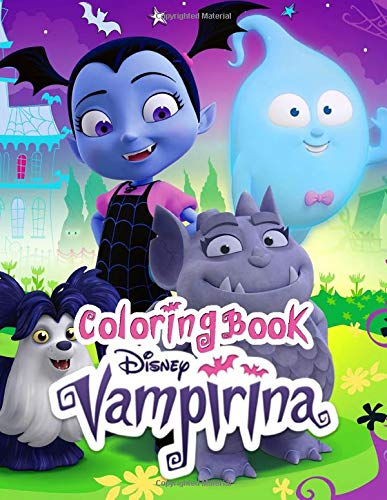 Vampirina Coloring Book: Over 50 Design about Vampirina Friend and Family Great Coloring Book for Creative Kids Perschooler Toddlers