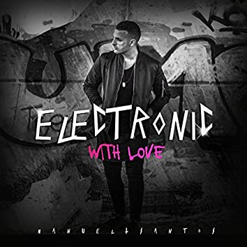 Electronic with Love