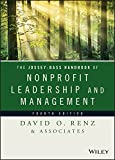 The Jossey-Bass Handbook of Nonprofit Leadership and Management (Essential Texts for Nonprofit and Public...
