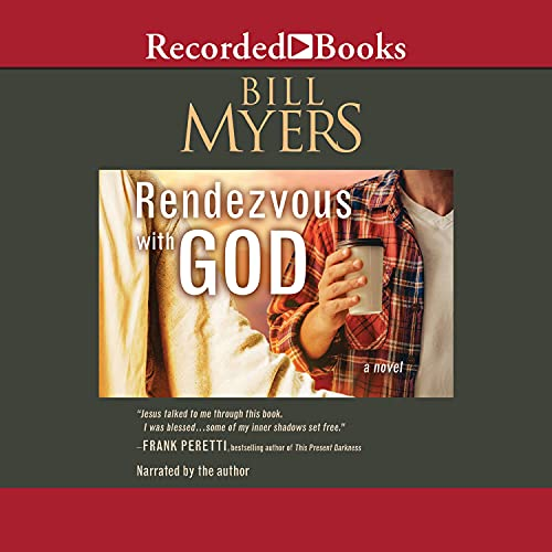 Rendezvous with God Audiobook By Bill Myers cover art