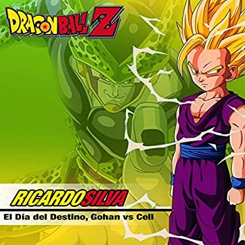 El día del Destino, Gohan vs Cell