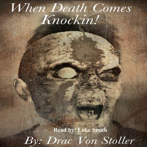 When Death Comes Knockin' audiobook cover art