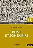 Rome et son empire - Hachette Éducation - 24/08/2011
