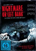 Nightmare on Left Bank