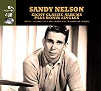 8 Classic Albums - Sandy Nelson by Sandy Nelson (2013-07-02)