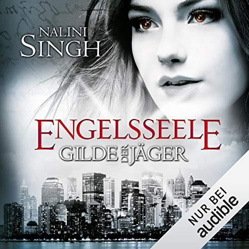 Engelsseele     Gilde der Jäger 7              Autor:                                                                                                                                 Nalini Singh                               Sprecher:                                                                                                                                 Elena Wilms                      Spieldauer: 16 Std. und 30 Min.     560 Bewertungen     Gesamt 4,7