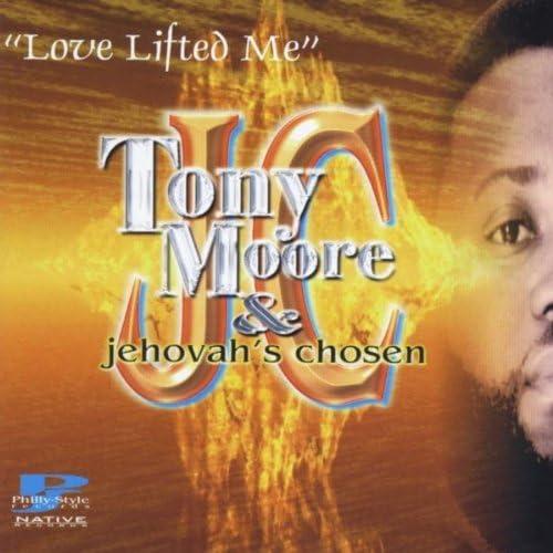 Tony Moore & Jehovah's Chosen