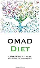 OMAD Diet Lose Weight Fast: The perfect cute helper for your custom recipes food journal and activity tracker to improve your mood and health in ... Composition Book, Diary and Cookbook