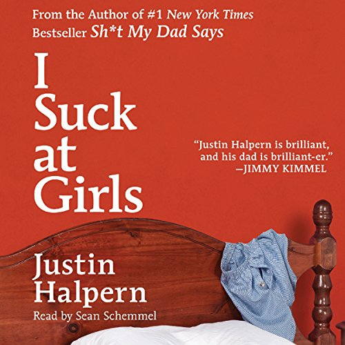 I Suck at Girls audiobook cover art