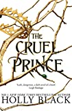 The Cruel Prince (The Folk of the Air) - Hot Key Books - 02/01/2018
