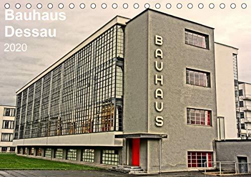 Bauhaus Dessau (Tischkalender 2020 DIN A5 quer): Architektur als Gesamtkunstwerk Dessauer Bauhaus...