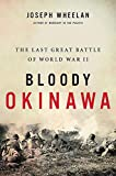 Image of Bloody Okinawa: The Last Great Battle of World War II