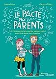 Le pacte des (futurs) parents - Et si on se mettait d'accord (sur quelques règles) avant de se lancer dans l'aventure ?
