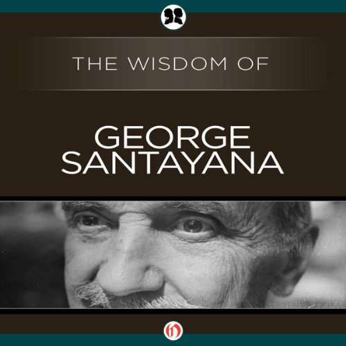 Wisdom of George Santayana cover art