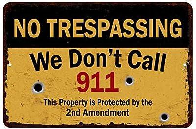 Unkown 108120063024 Panneau en métal Inscription We Don't Call 911. No trespassing Décoration Murale Garage