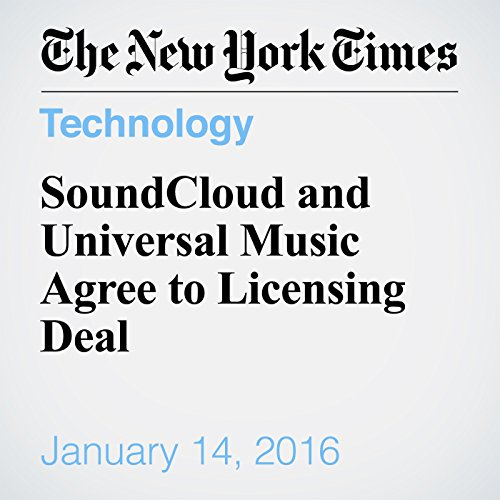 SoundCloud and Universal Music Agree to Licensing Deal audiobook cover art