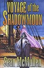 Voyage of the Shadowmoon (The Moonworlds Saga Book 1)