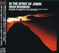 In Spirit of Jobim by Brian Bromberg (2007-05-09)