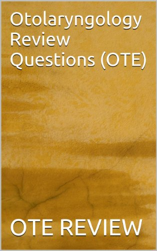 Otolaryngology Review Questions (OTE)
