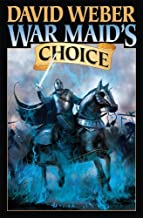 War Maid's Choice by Weber, David (2013) Mass Market Paperback
