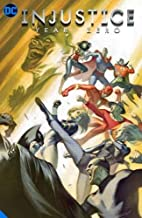 Injustice: Gods Among Us: Year Zero - The Complete Collection (Injustice: Year Zero)